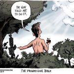 Original Sin...If Progressives Wrote the Holy Bible